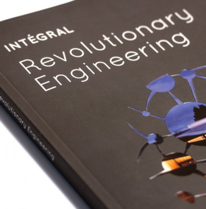 INTÉGRAL: REVOLUTIONARY ENGINEERING